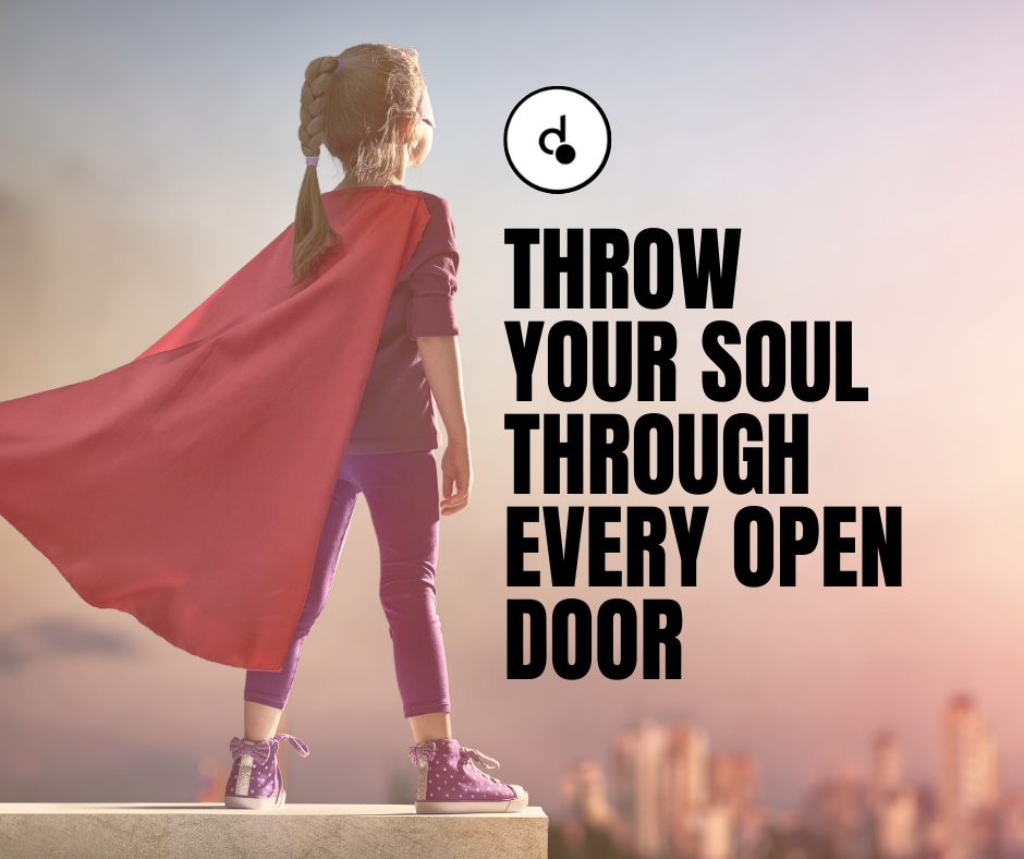 Different by Design Websites - Throw your Soul through every open door